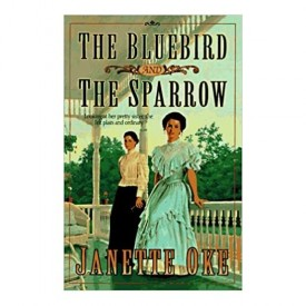 The Bluebird and the Sparrow (Women of the West #10) (Paperback)