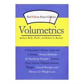 Volumetrics: Feel Full on Fewer Calories (Volumetrics series) (Hardcover)