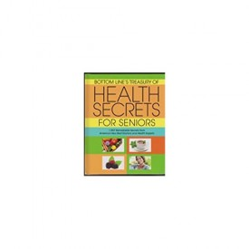 Bottom Line's Treasury of Health Secrets for Seniors (1937 Remarkable Secrets from America's Very Best Doctors and Health Experts) (Hardcover)
