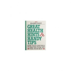 Great Health Hints & Handy Tips (Reader's Digest General Books) (Hardcover)