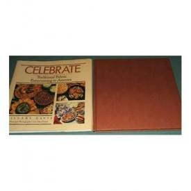 Celebrate: Traditional Ethnic Entertaining in America (Hardcover)
