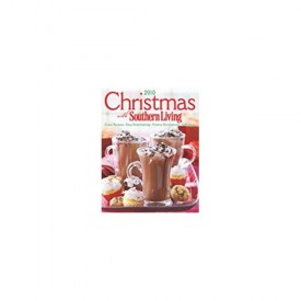 Christmas with Southern Living 2010: Great Recipes, Easy Entertaining, Festive Decorations, Gift Ideas (Hardcover)