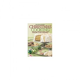 Better Homes and Gardens Christmas Cooking From the Heart 2012 (Hardcover)