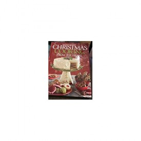 Christmas Cooking From the Heart : Great Gatherings. (Volume 9) (Hardcover)