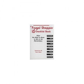 The Frugal Shopper Checklist Book: What You Need to Know to Win in the Marketplace (Paperback)