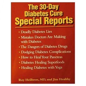 THE 30-DAY DIABETES CURE SPECIAL REPORTS (Paperback)