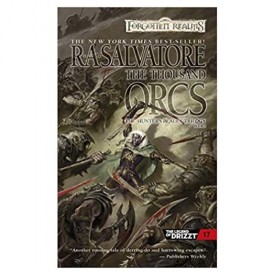 """The Thousand Orcs (Drizzt """"4: Paths of Darkness"""") (The Legend of Drizzt) (Mass Market Paperback)"""