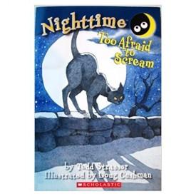 NightTime: Too Afraid to Scream