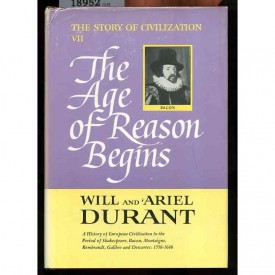 The Age of Reason Begins (The Story of Civilization VII)  (Hardcover)