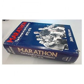 Marathon: The Pursuit of the Presidency 1972-1976 by Jules Witcover (1977-07-18) (Hardcover)
