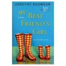 My Best Friend's Girl: A Novel  (Hardcover)