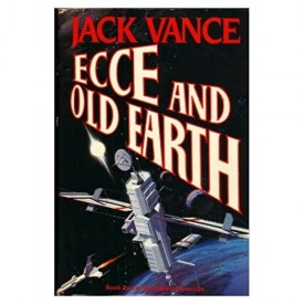 ECCE AND OLD EARTH: Book Two of the Cadwal Chronicles (Hardcover)