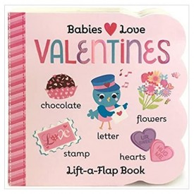 Valentine's Chunky Lift-a-Flap Board Book (Babies Love) (Hardcover)