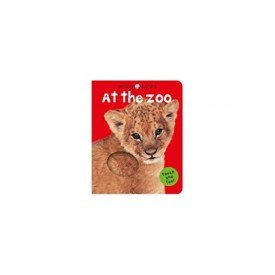 Bright Baby Touch & Feel At the Zoo (Bright Baby Touch and Feel) (Hardcover)