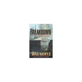 Breakdown: How America's Intelligence Failures Led to September 11 (Hardcover)