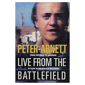 Live from the Battlefield: From Vietnam to Baghdad--35 Years in the World's War Zones (Hardcover)