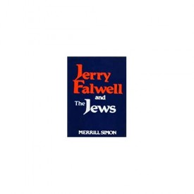 Jerry Falwell and the Jews (Hardcover)