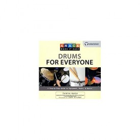Knack Drums for Everyone: A Step-By-Step Guide To Equipment, Beats, And Basics (Knack: Make It Easy) (Paperback)