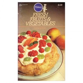 Fresh Fruits & Vegetables Cookbook - #28 (Pillsbury) (Cookbook Paperback)