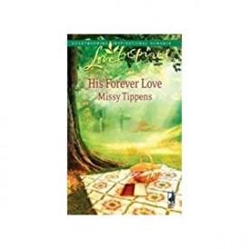 His Forever Love (Love Inspired #498) (Mass Market Paperback)