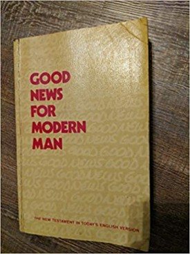 Good News for Modern Man: The New Testament in Today's English Version - Third Edition (LARGE PRINT) (Paperback)