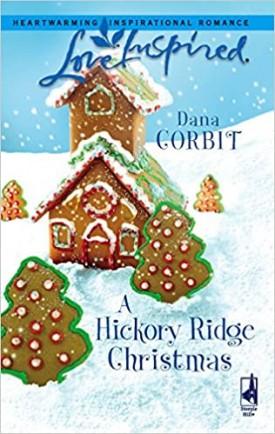 A Hickory Ridge Christmas (Hickory Ridge Series #4) (Love Inspired #374) (Mass Market Paperback)