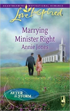 Marrying Minister Right (Love Inspired) by Annie Jones (2009-08-01) (Mass Market Paperback)