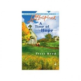 A Time of Hope (Love Inspired #370) (Mass Market Paperback)