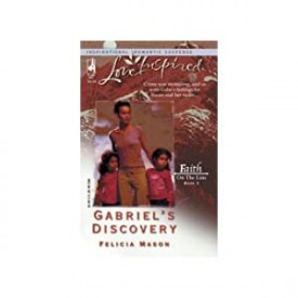 Gabriel's Discovery: Faith on the Line #3 (Love Inspired #267) (Mass Market Paperback)