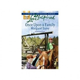 Once Upon a Family (Fostered by Love Series #1) (Love Inspired #393) (Mass Market Paperback)