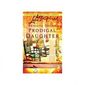 Prodigal Daughter (Davis Landing, Book 5) (Love Inspired #372) (Mass Market Paperback)