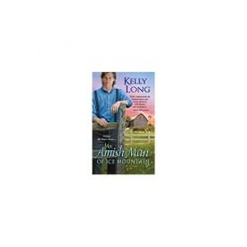 An Amish Man of Ice Mountain (Ice Mountain Series Book 2) (MMPB Paperback)