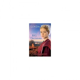 Big Decisions: A Novel Based On True Experiences From An Amish Writer! (Lizzie Searches for Love) (MMPB Paperback)