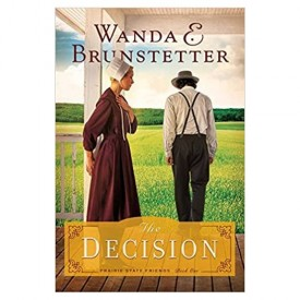 The Decision (The Prairie State Friends) (Paperback)