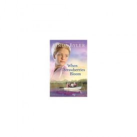 When Strawberries Bloom: A Novel Based On True Experiences From An Amish Writer! (Lizzie Searches for Love) (Paperback)