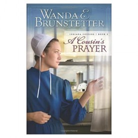 A Cousin's Prayer (Indiana Cousins) (Paperback)