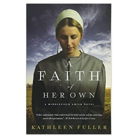 A Faith of Her Own (A Middlefield Amish Novel) (Paperback)