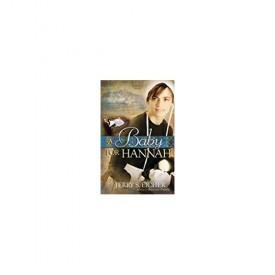 A Baby for Hannah (Hannah's Heart Book 3) (Paperback)
