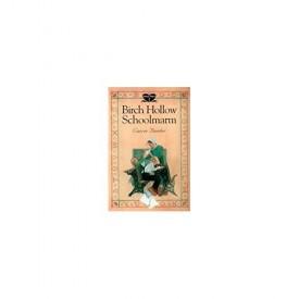 Birch Hollow Schoolmarm (Dora's Diary #1) (Paperback)