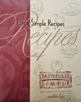 Life's Simple Recipes (Ringbound Hardcover)