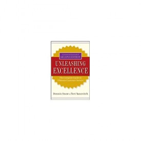 Unleashing Excellence: The Complete Guide to Ultimate Customer Service (Hardcover)