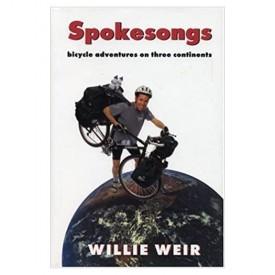 Spokesongs: Bicycle Adventures on Three Continents (Bicycle Adventures on 3 Continents)` (Hardcover)