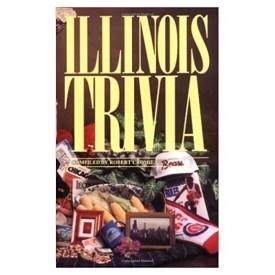 Illinois Trivia (Trivia Fun) (Paperback)