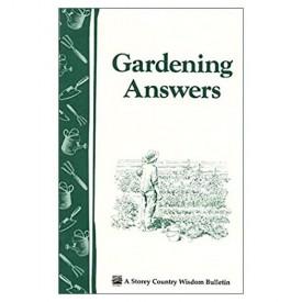 Gardening Answers (Storey Country Wisdom Bulletin, Vol. A-49) (Paperback)