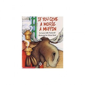 If You Give a Moose a Muffin (Paperback)