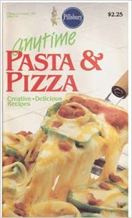 Anytime Pasta & Pizza - #61 (Pillsbury) (Cookbook Paperback)