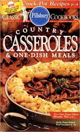 #176: Country Casseroles & One-Dish MealS (Pillsbury) (Cookbook Paperback)