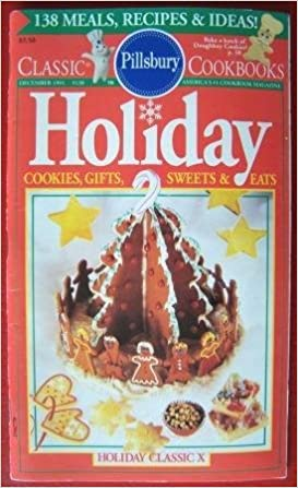 #130: Holiday Classic X: Cookies, Gifts, Sweets & Eats (Pillsbury) (Cookbook Paperback)