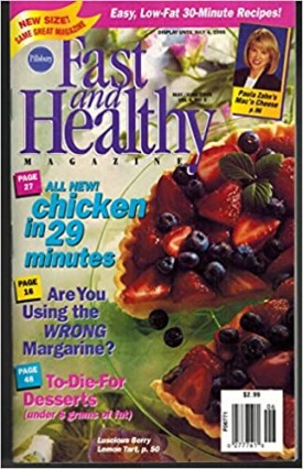 Fast and Healthy Magazine May/June 1995 Vol. 4 No. 3 (Pillsbury) (Cookbook Paperback)