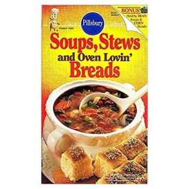 #109: Soups, Stews And Oven Lovin' Breads (Pillsbury) (Cookbook Paperback)